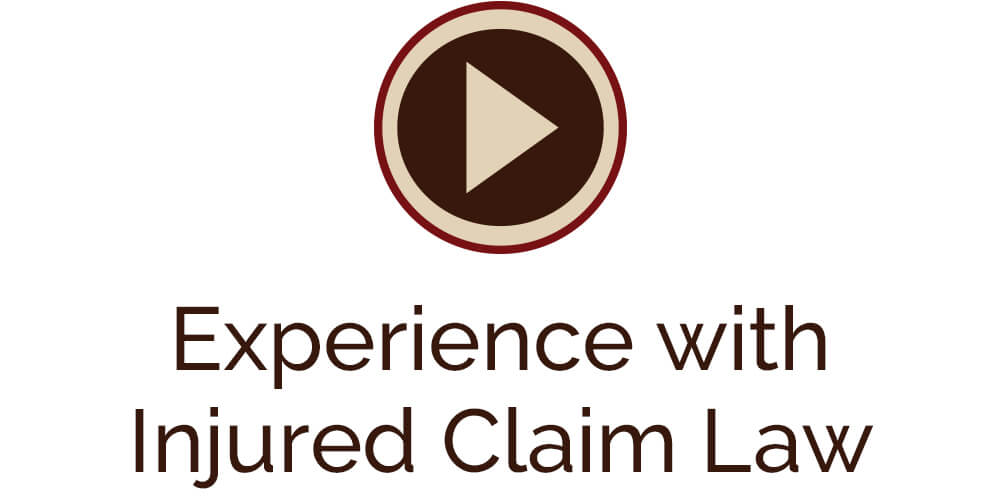 Experience With Personal Claim Law